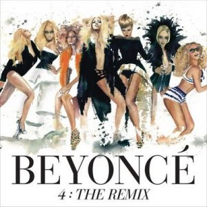 4: The Remix – Beyonce [320kbps]