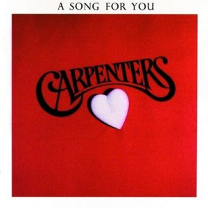 A Song For You – Carpenters [320kbps]
