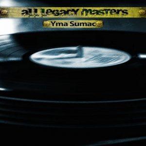 All Legacy Masters – Yma Súmac [320kbps]