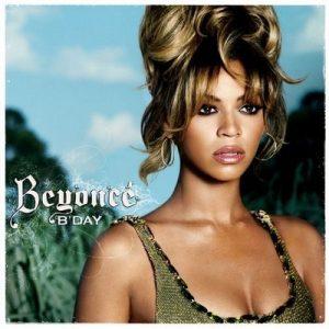B'Day – Beyonce [320kbps]