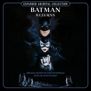 Batman Returns (Expanded Archival Collection) – Danny Elfman (1992 / 2010) [FLAC]