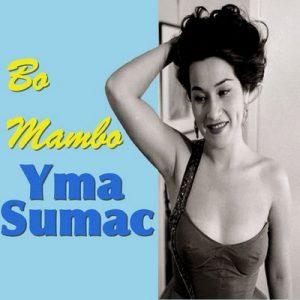 Bo Mambo – Yma Súmac [320kbps]