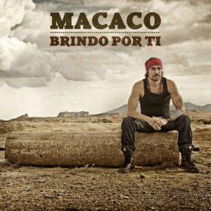 Brindo Por Tí – Macaco [320kbps]