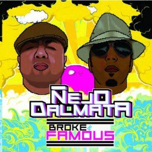 Broke & Famous – Ñejo, Dalmata [320kbps]