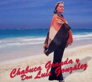 Chabuca Granda y Don Luis Gonzalez – Chabuca Granda [320kbps]