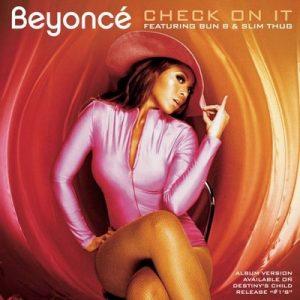 Check On It (Remix 5 Pak) – Beyonce, Bun B, Slim Thug [320kbps]