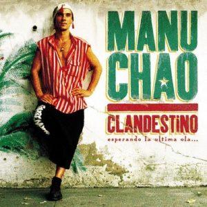 Clandestino – Manu Chao [320kbps]