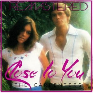 Close to You (Remastered) – Carpenters [320kbps]