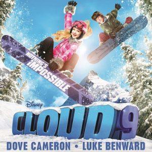 Cloud 9 (Original TV Movie Soundtrack) – Dove Cameron, Luke Benward [320kbps]