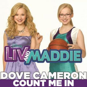 Count Me In (From Liv & Maddie) – Dove Cameron [320kbps]