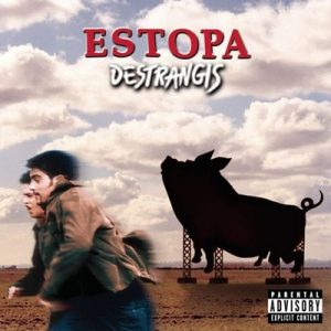 Destrangis – Estopa [320kbps]