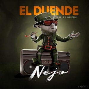 El Duende – Ñejo [320kbps]