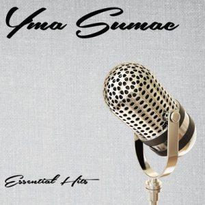 Essential Hits – Yma Súmac [320kbps]