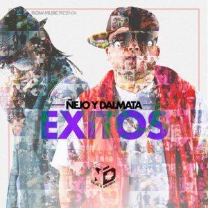 Exitos – Ñejo, Dalmata [320kbps]