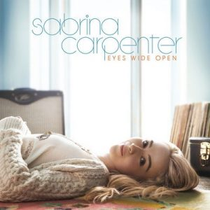 Eyes Wide Open – Sabrina Carpenter [320kbps]
