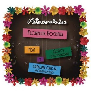 Florecita Rockera (Radio Edit) – Aterciopelados, Goyo, Catalina García [320kbps]