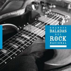 Grandes Baladas del Rock Nacional – V. A. [320kbps]