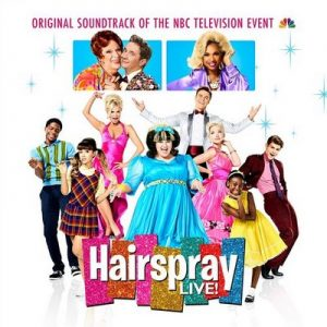 Hairspray LIVE! Original Soundtrack of the NBC Television Event – Original Television Cast of Hairspray LIVE! [320kbps]