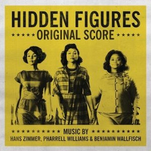 Hidden Figures (Original Score) – Hans Zimmer, Pharrell Williams, Benjamin Wallfisch [320kbps]