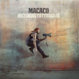 Historias Tattooadas – Macaco [320kbps]