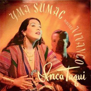 Inca Taqui – Yma Súmac [320kbps]