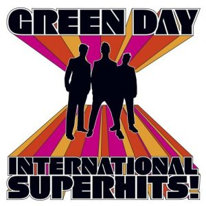 International Superhits! – Green Day [320kbps]