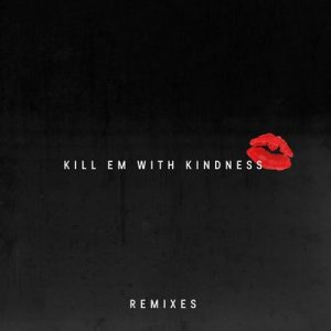 Kill Em With Kindness (Remixes) – Selena Gomez [320kbps]