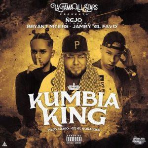 "Kumbia King – Ñejo, Bryant Myers, Jamby ""el Favo"" [320kbps]"