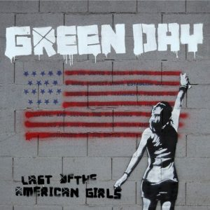 Last Of The American Girls – Green Day [320kbps]