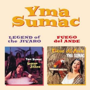 Legend of the Jivaro + Fuego Del Ande –  Yma Súmac [320kbps]
