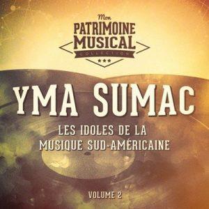 Les idoles de la musique sud-américaine  Yma Sumac, Vol. 2 – Yma Súmac [320kbps]