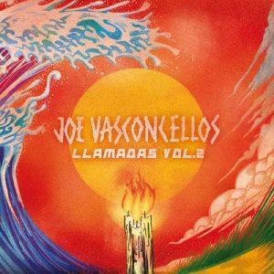 Llamadas (Vol. 2) – Joe Vasconcellos [320kbps]
