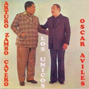 Los Unicos – Arturo Zambo Cavero, Oscar Aviles [320kbps]