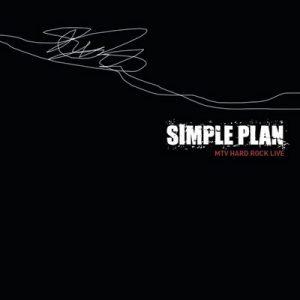 MTV Hard Rock Live (U.S. Version) – Simple Plan [320kbps]