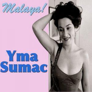 Malaya! – Yma Súmac [320kbps]