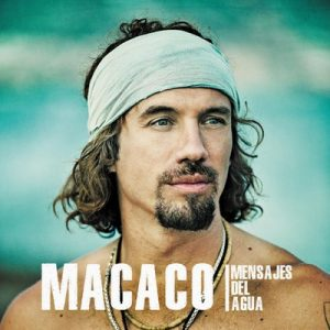 Mensajes Del Agua – Macaco [320kbps]