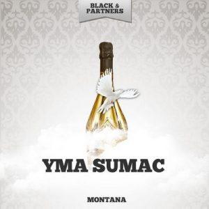 Montana – Yma Súmac [320kbps]