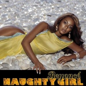 Naughty Girl (3 Tracks) – Beyonce [320kbps]