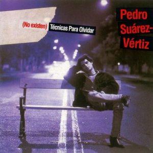 (No Existen) Técnicas para Olvidar – Pedro Suarez-Vertiz [320kbps]