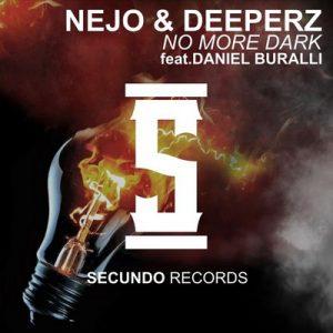 No More Dark – Ñejo, Deeperz, Daniel Buralli [320kbps]