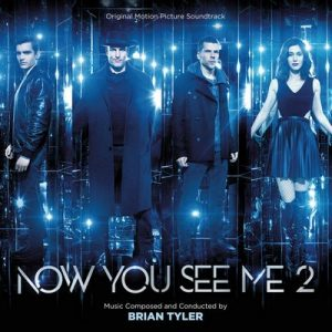 Now You See Me 2 (Original Motion Picture Soundtrack) – Brian Tyler [320kbps]