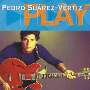 Play – Pedro Suarez-Vertiz [320kbps]