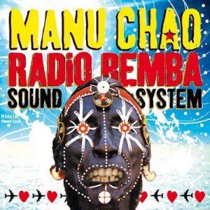 Radio Bemba Sound System (Live) – Manu Chao [320kbps]