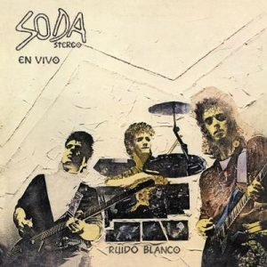 Ruido Blanco (Remastered) – Soda Stereo [320kbps]