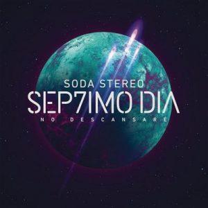 Sep7imo Día – Soda Stereo [320kbps]