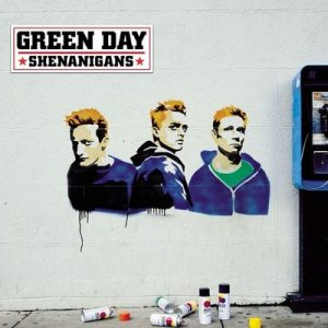 Shenanigans – Green Day [320kbps]