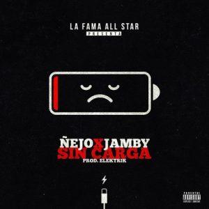 "Sin Carga – Ñejo, Jamby ""el Favo"" [320kbps]"