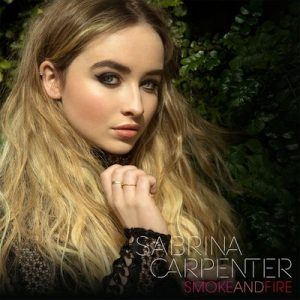 Smoke and Fire – Sabrina Carpenter [320kbps]