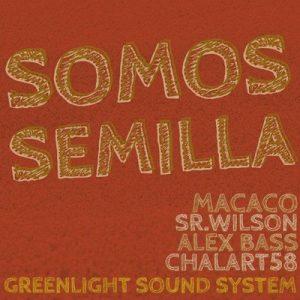 Somos Semilla – Macaco [320kbps]