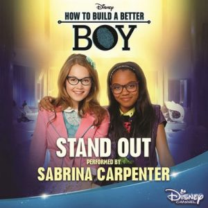Stand Out (From How to Build a Better Boy) – Sabrina Carpenter [320kbps]